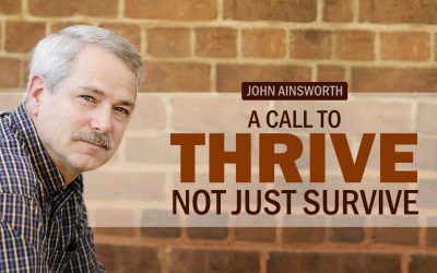A Call to Thrive, Not Just Survive